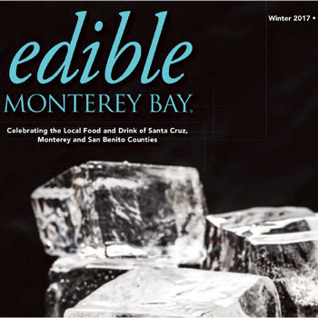 Celebrating the local food and drink of Santa Cruz, Monterey and San Benito Couties